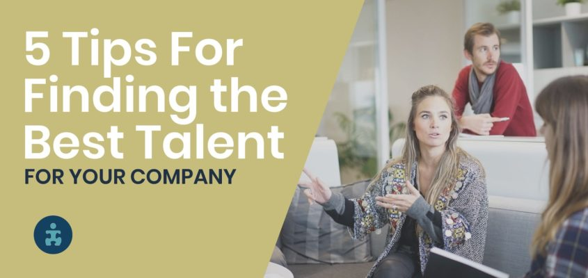 5-Tips-For-Finding-Best-Talent-For-Your-Company